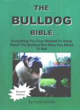 THE BULLDOG BIBLE - By Tania Holmes - Breeder Deal